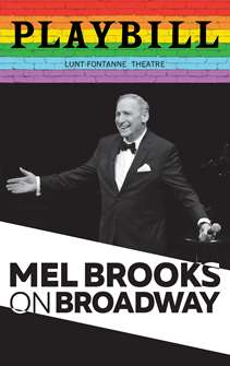 Mel Brooks on Broadway - June 2019 Playbill with Rainbow Pride Logo