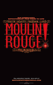 Moulin Rouge! the Broadway Musical - Poster