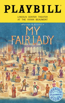 My Fair Lady Limited Edition Official Opening Night Playbill (2018 Revival)