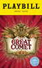 Natasha, Pierre & The Great Comet of 1812 Limited Edition Official Opening Night Playbill