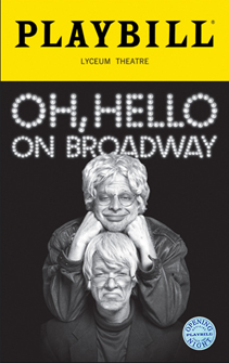 Oh, Hello on Broadway Limited Edition Official Opening Night Playbill