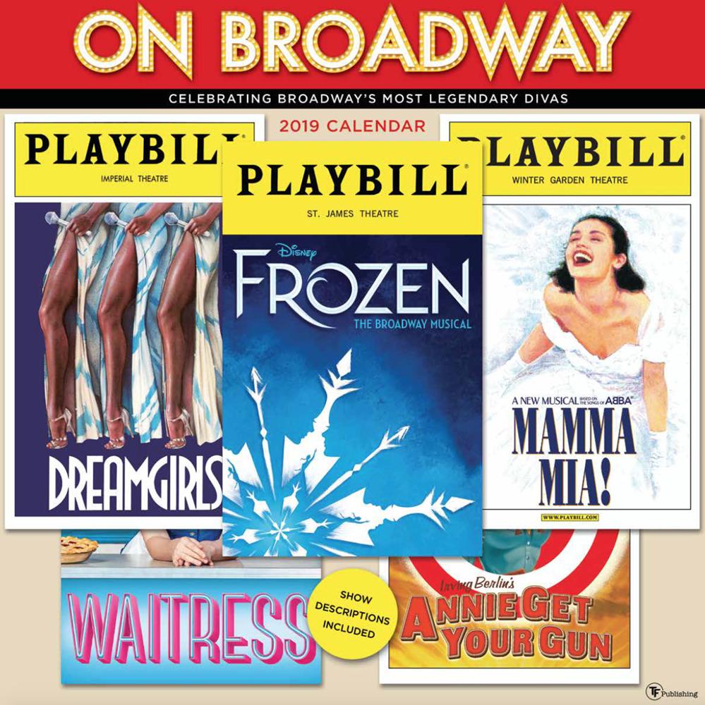 on broadway the 2019 playbill wall calendar playbill merchandise