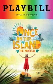 Once On This Island - June 2018 Playbill with Rainbow Pride Logo