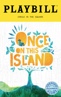 Once On This Island Limited Edition Official Opening Night Playbill 2017 Revival