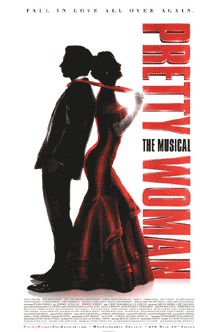 Pretty Woman the Broadway Musical Poster