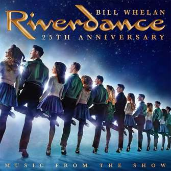 Riverdance 25th Anniversary CD