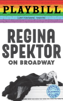 Regina Spektor on Broadway Limited Edition Official Opening Night Playbill