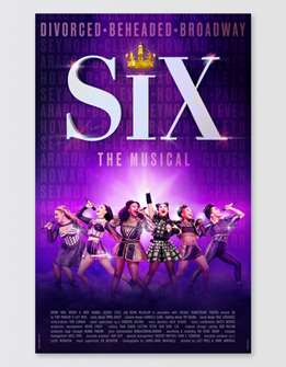 Six the Broadway Musical Poster