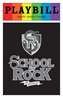 School of Rock - June 2016 Playbill with Rainbow Pride Logo