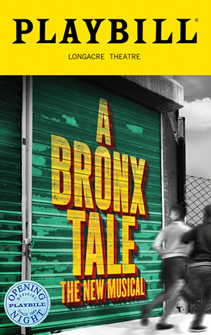 A Bronx Tale The Musical Limited Edition Official Opening Night Playbill