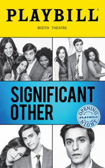 Significant Other the Broadway Play Limited Edition Official Opening Night Playbill