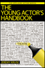 THE YOUNG ACTORS HANDBOOK