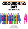 Groundhog Day the Broadway Musical CD