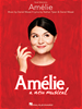 AMELIE A NEW MUSICAL VOCAL SELECTIONS