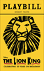 The Lion King the Broadway Musical Playbill Celebrating 20 years on Broadway