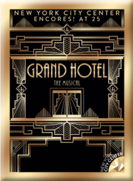 Grand Hotel the Musical Logo Magnet 2018 Encores