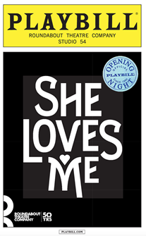 She Loves Me Limited Edition Official Opening Night Playbill