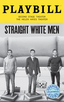 Straight White Men Limited Edition Official Opening Night Playbill