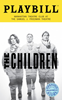 THE CHILDREN LIMITED EDITION OFFICIAL OPENING NIGHT PLAYBILL