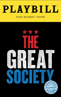 The Great Society Limited Edition Official Opening Night Playbill
