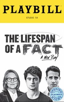 The Lifespan Of A Fact Limited Edition Official Opening Night Playbill