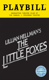 The Little Foxes Limited Edition Official Opening Night Playbill