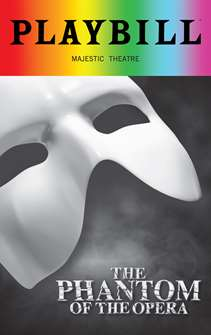 The Phantom of the Opera - June 2018 Playbill with Rainbow Pride Logo