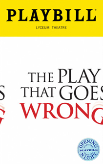 The Play That Goes Wrong Limited Edition Official Opening Night Playbill