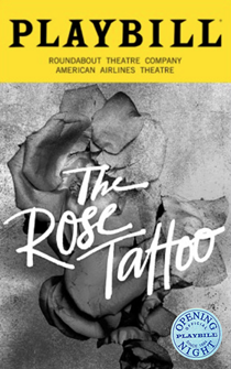 The Rose Tattoo Limited Edition Official Opening Night Playbill