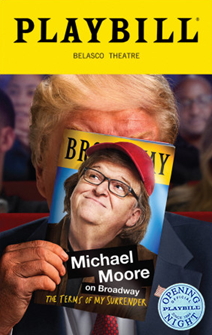 Michael Moore: The Terms of My Surrender Limed Edition Official Opening Night Playbill