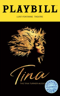 Tina: The Tina Turner Musical Limited Edition Official Opening Night Playbill