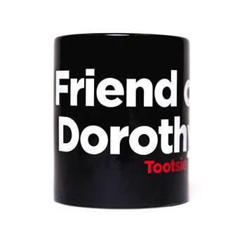Tootsie the Broadway Musical Friend of Dorothy Mug