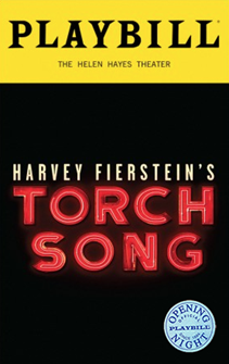 Torch Song On Broadway Limited Edition Official Opening Night Playbill