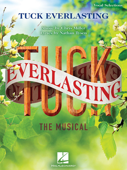 Tuck Everlasting Piano/Vocal Selections