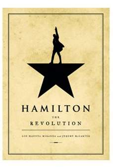 Hamilton: The Revolution Hardback Book
