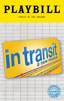 In Transit the Broadway Musical Limited Edition Official Opening Night Playbill