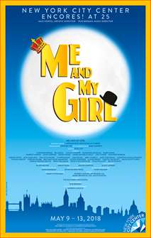 Me and My Girl the Musical Poster 2018 Encores