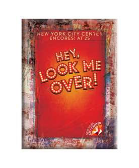 Hey, Look Me Over! Magnet 2018 Encores