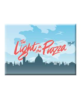 The Light In The Piazza Magnet