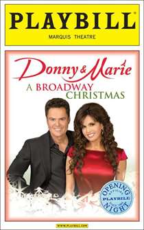 Donny & Marie: A Broadway Christmas Limited Edition Official Opening Night Playbill