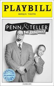 Penn & Teller on Broadway Limited Edition Official Opening Night Playbill